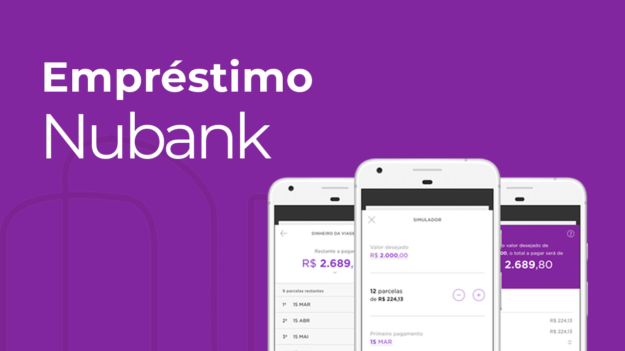 Nubank oferece empréstimo imediato para correntistas | SM